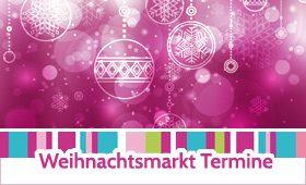 Weihnachtsmarkt Termine 2019